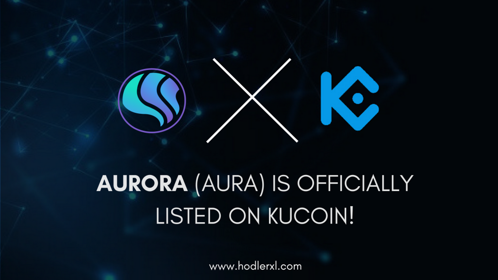 Aurora AURA Is Officially Listed On KuCoin