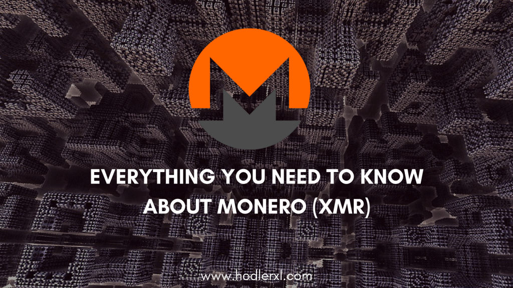 Everything You Need Know Monero (XMR)