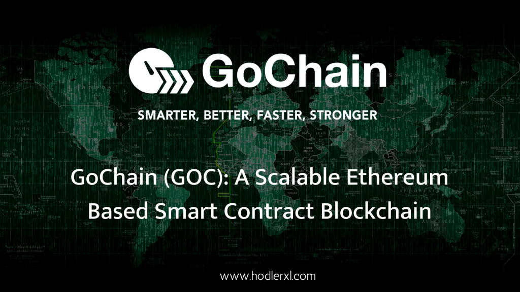 GoChain, Smart Contract, Blockchain