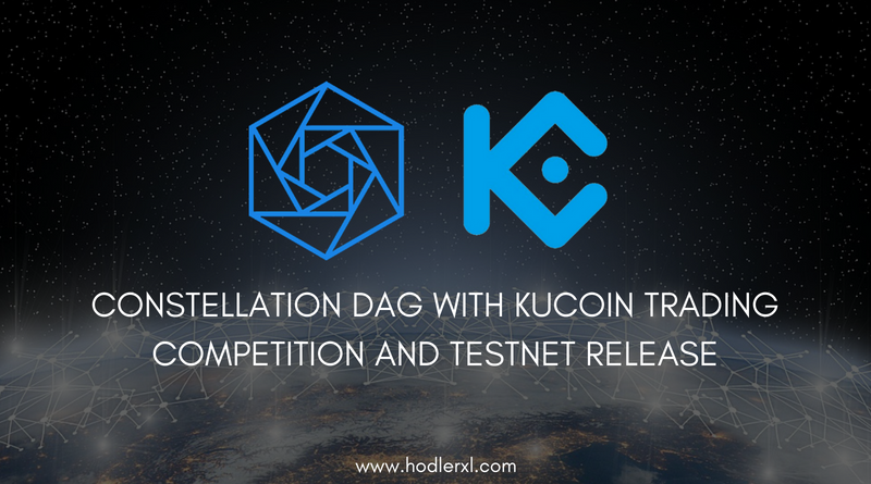 Constellation DAG With KuCoin Trading Competition And Testnet Release