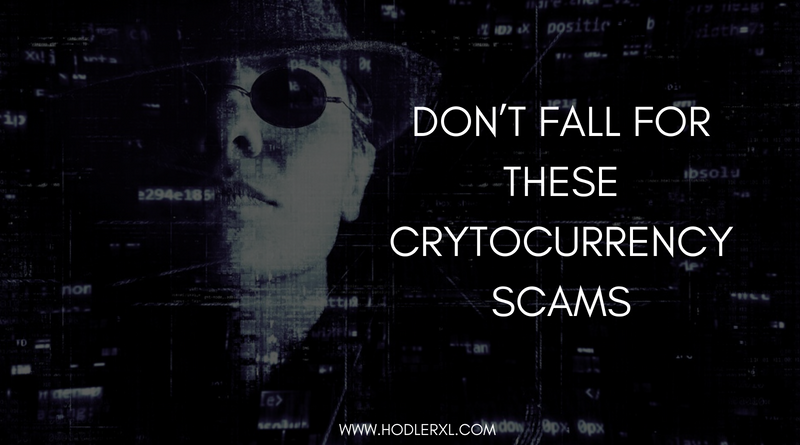 Don't Fall For These Crytocurrency Scams