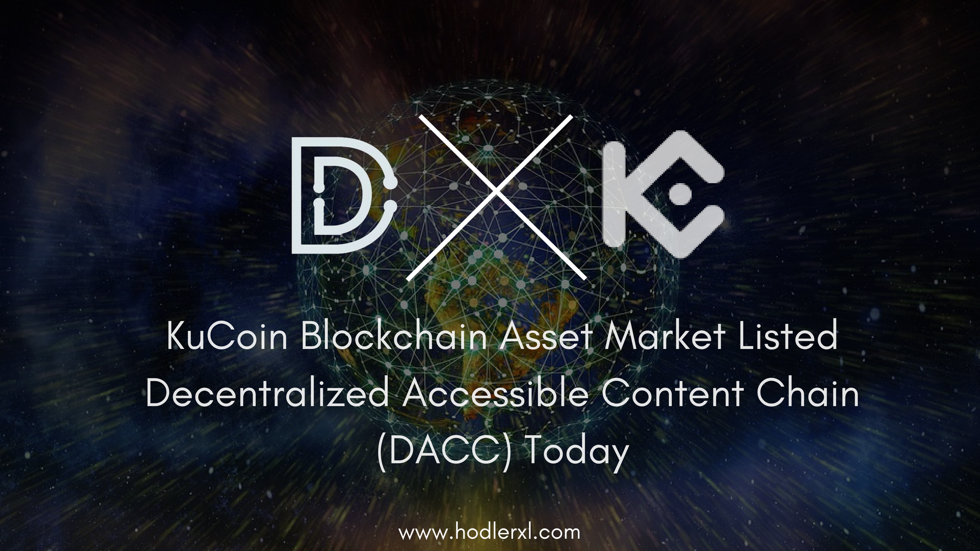 KuCoin Blockchain Asset Market Listed Decentralized Accessible Content Chain (DACC) Today