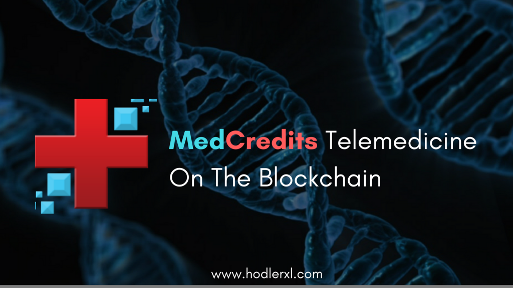 MedCredits Telemedicine on the Blockchain