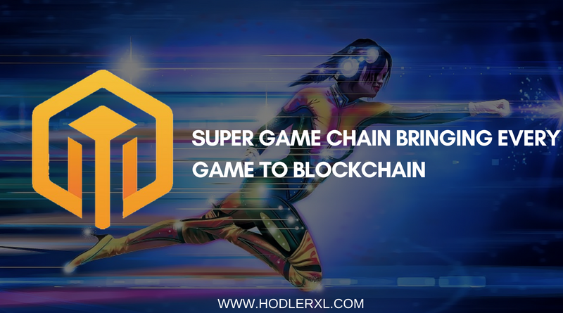 Super Game Chain Bringing Game Blockchain