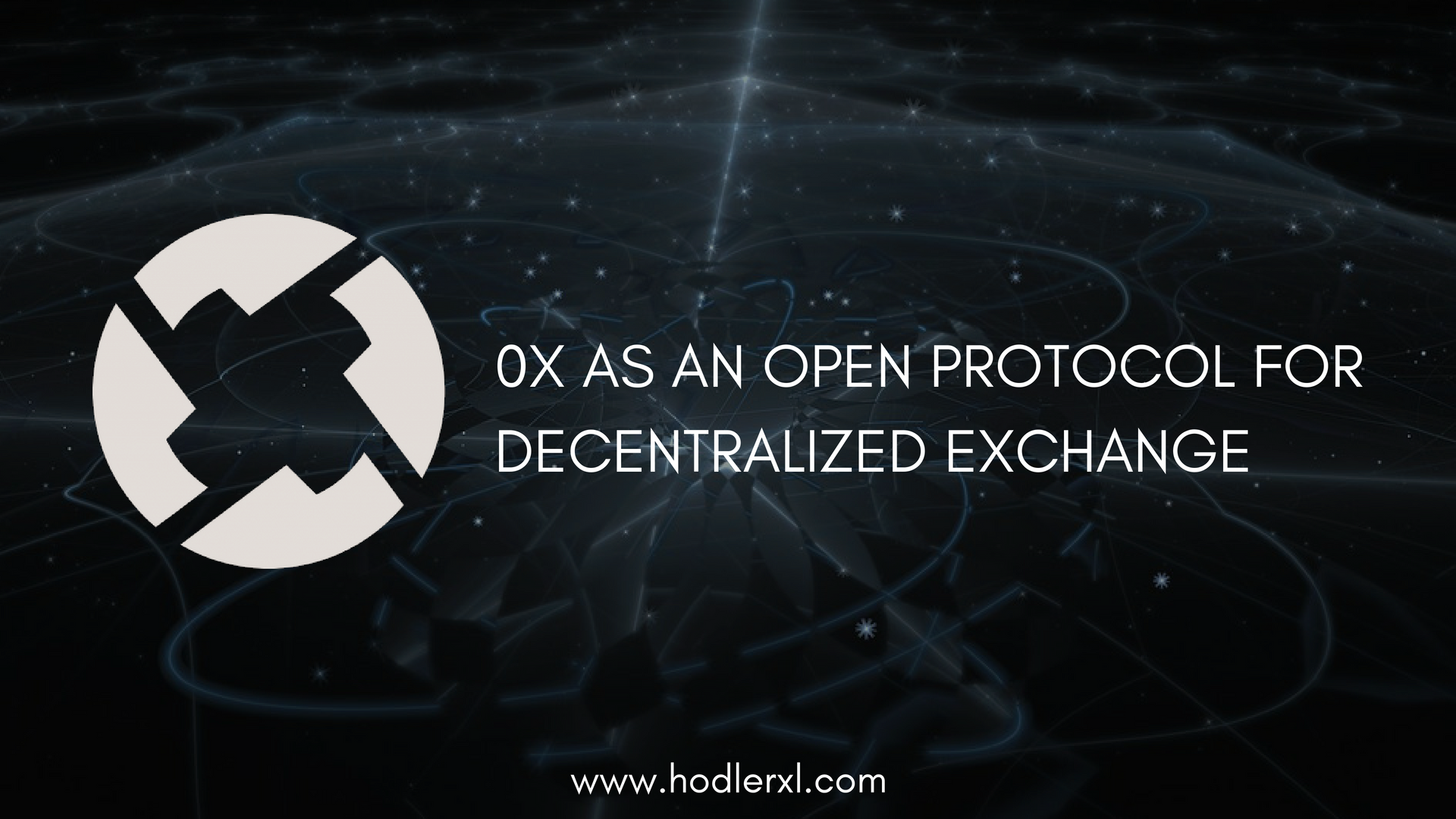 0x As An Open Protocol For Decentralized Exchange
