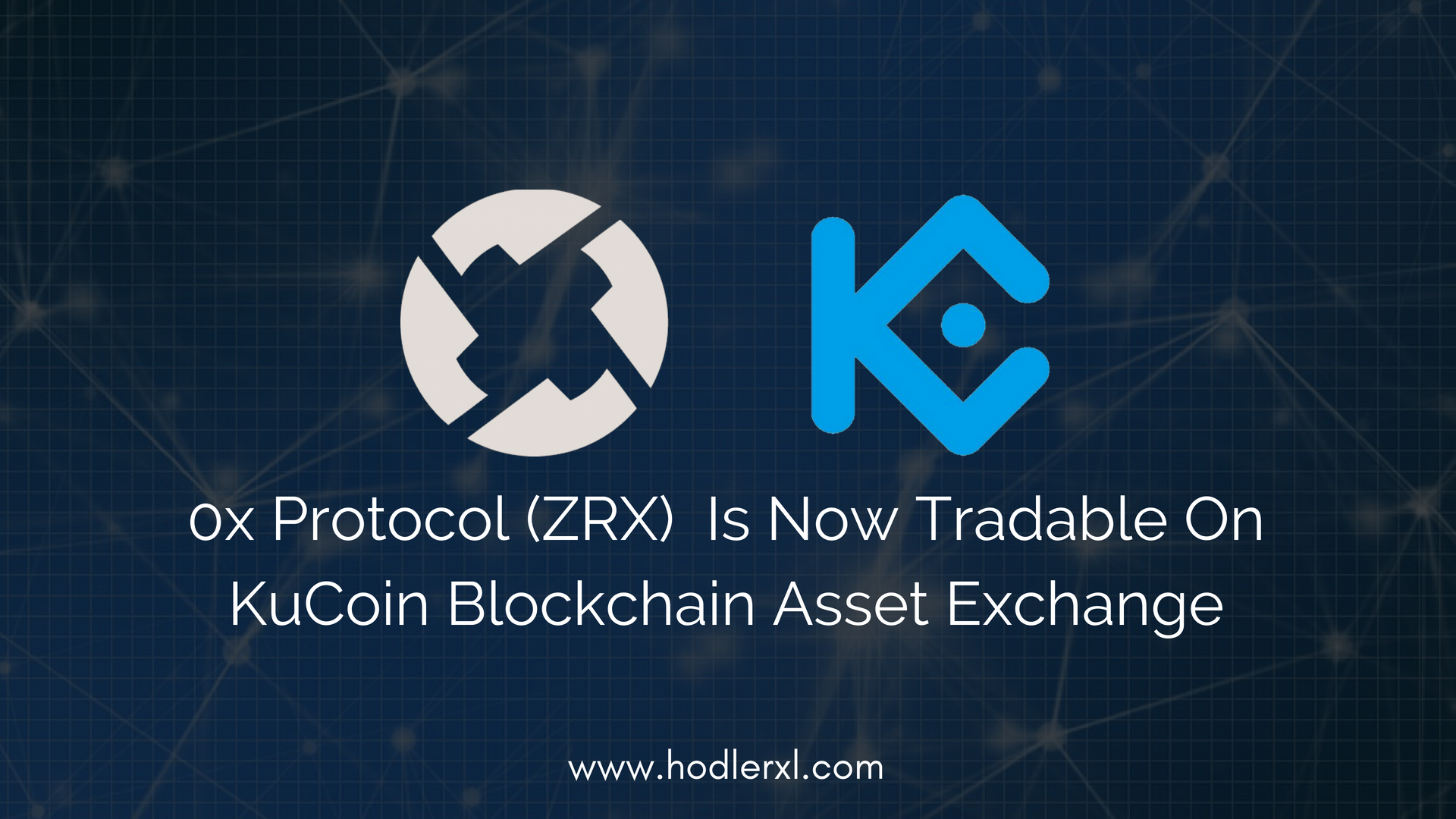 0x Protocol (ZRX) Is Now Tradable On KuCoin Blockchain Asset Exchange