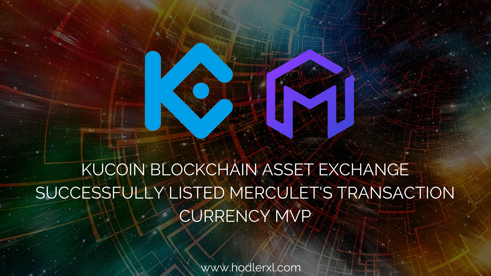 KuCoin Blockchain Asset Exchange Successfully Listed Merculet's Transaction Currency MVP