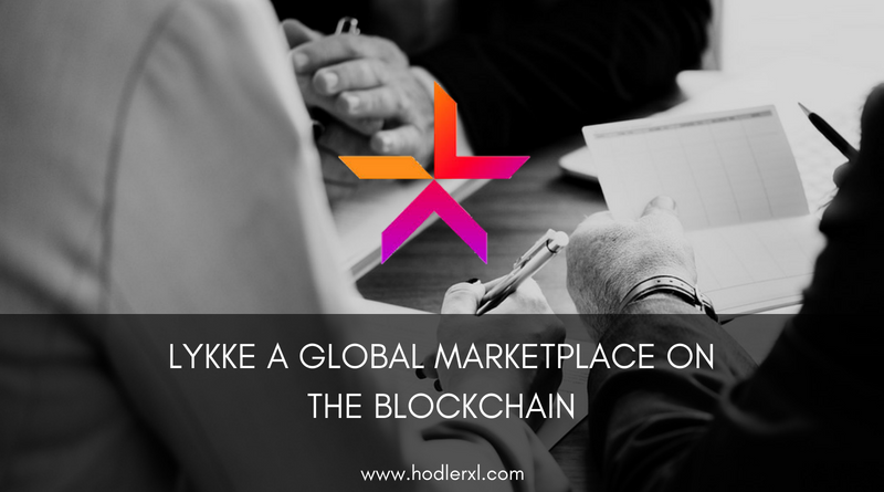 Lykke A Global Marketplace on the Blockchain
