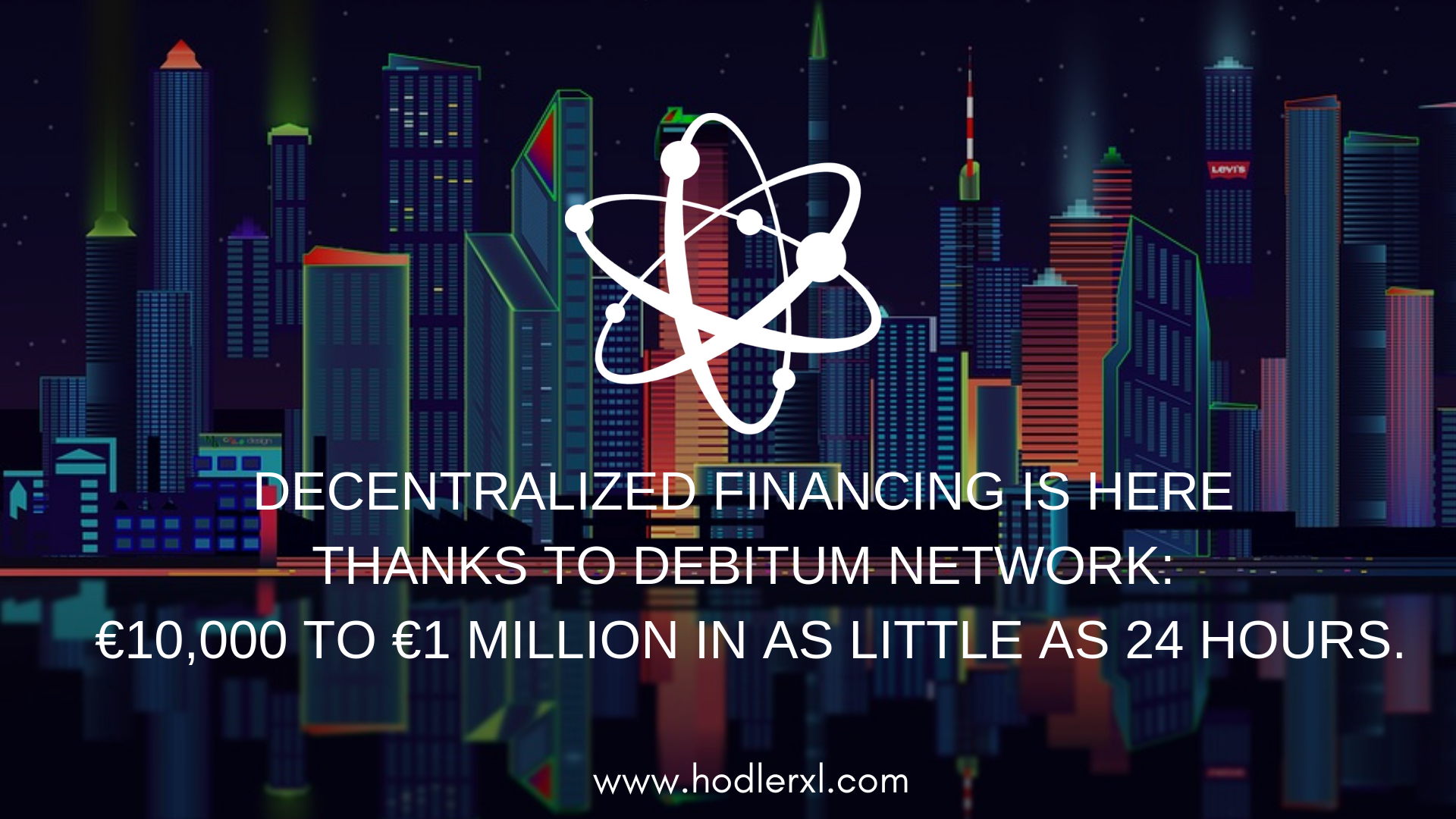 Decentralized Financing is here thanks to Debitum Network_ €10,000 to €1 million in as little as 24 hours.