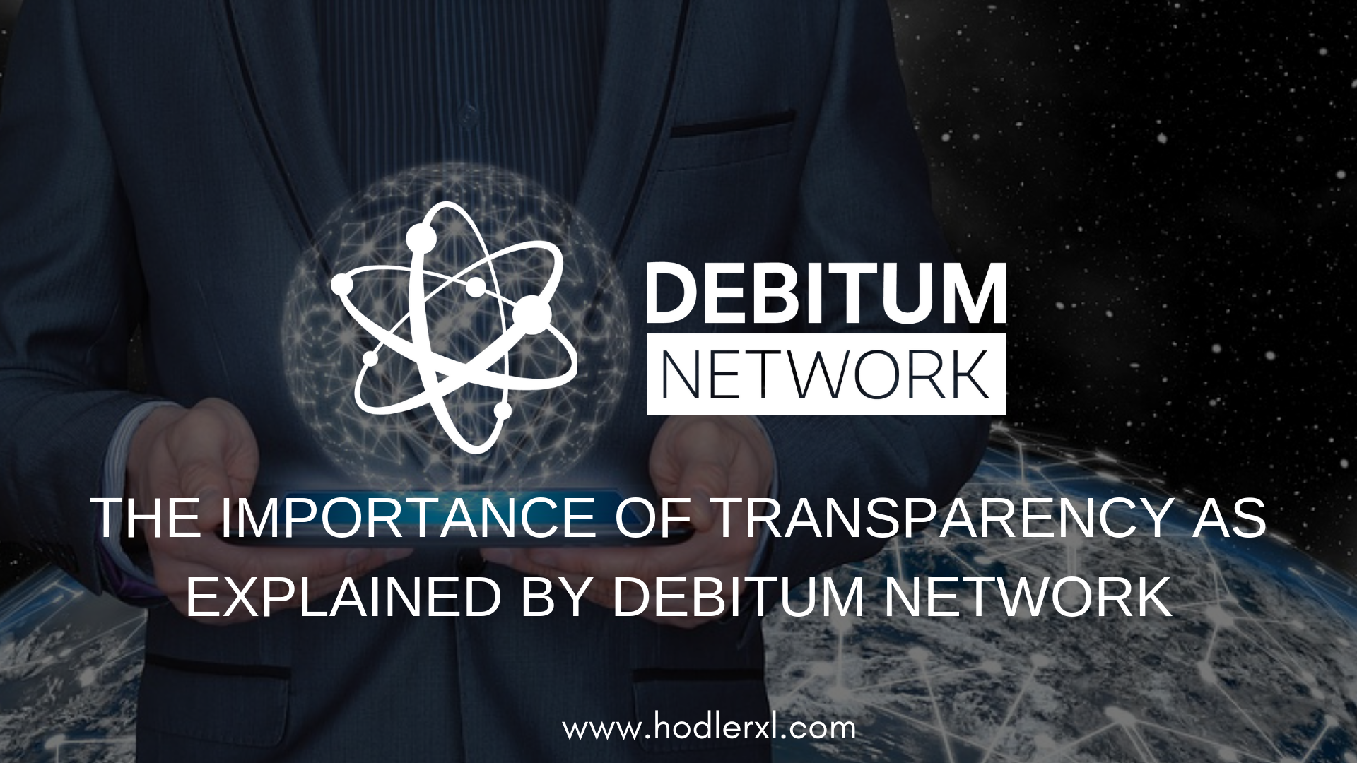 The Importance Of Transparency As Explained By Debitum Network