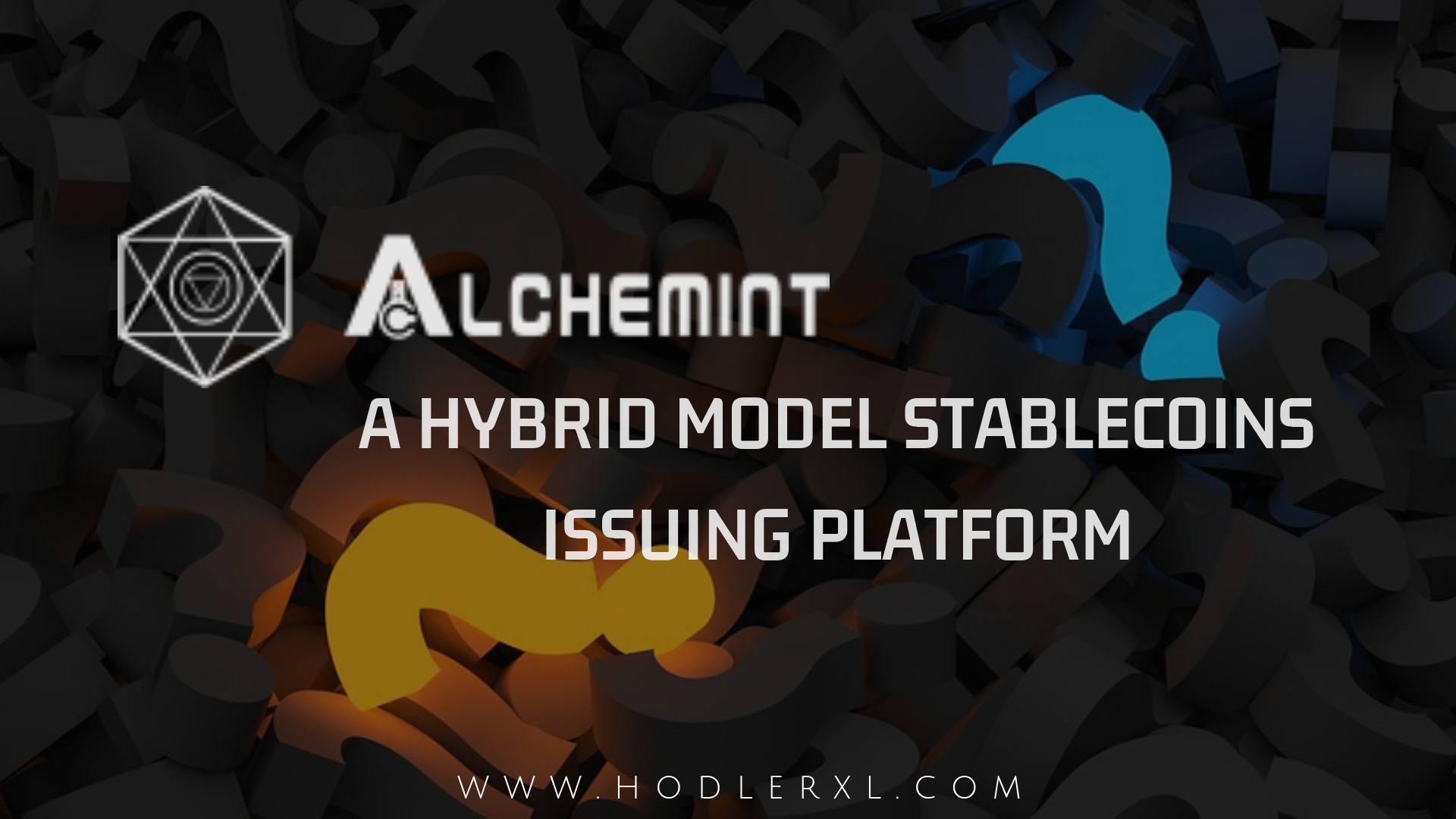 Alchemint A Hybrid Model Stablecoins Issuing Platform