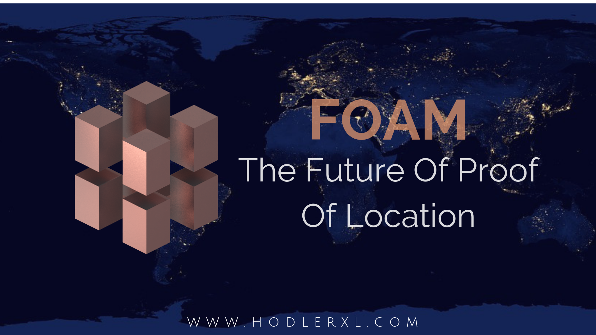 Foam, The Future Of Proof Of Location