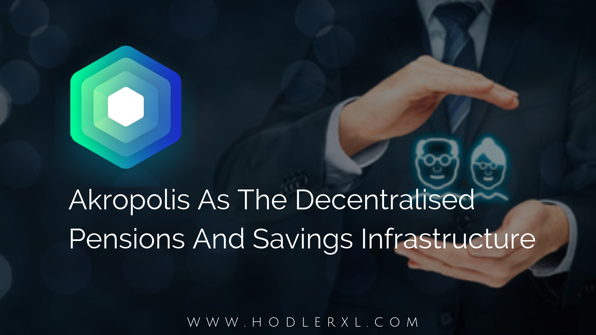 Akropolis As The Decentralised Pensions And Savings Infrastructure