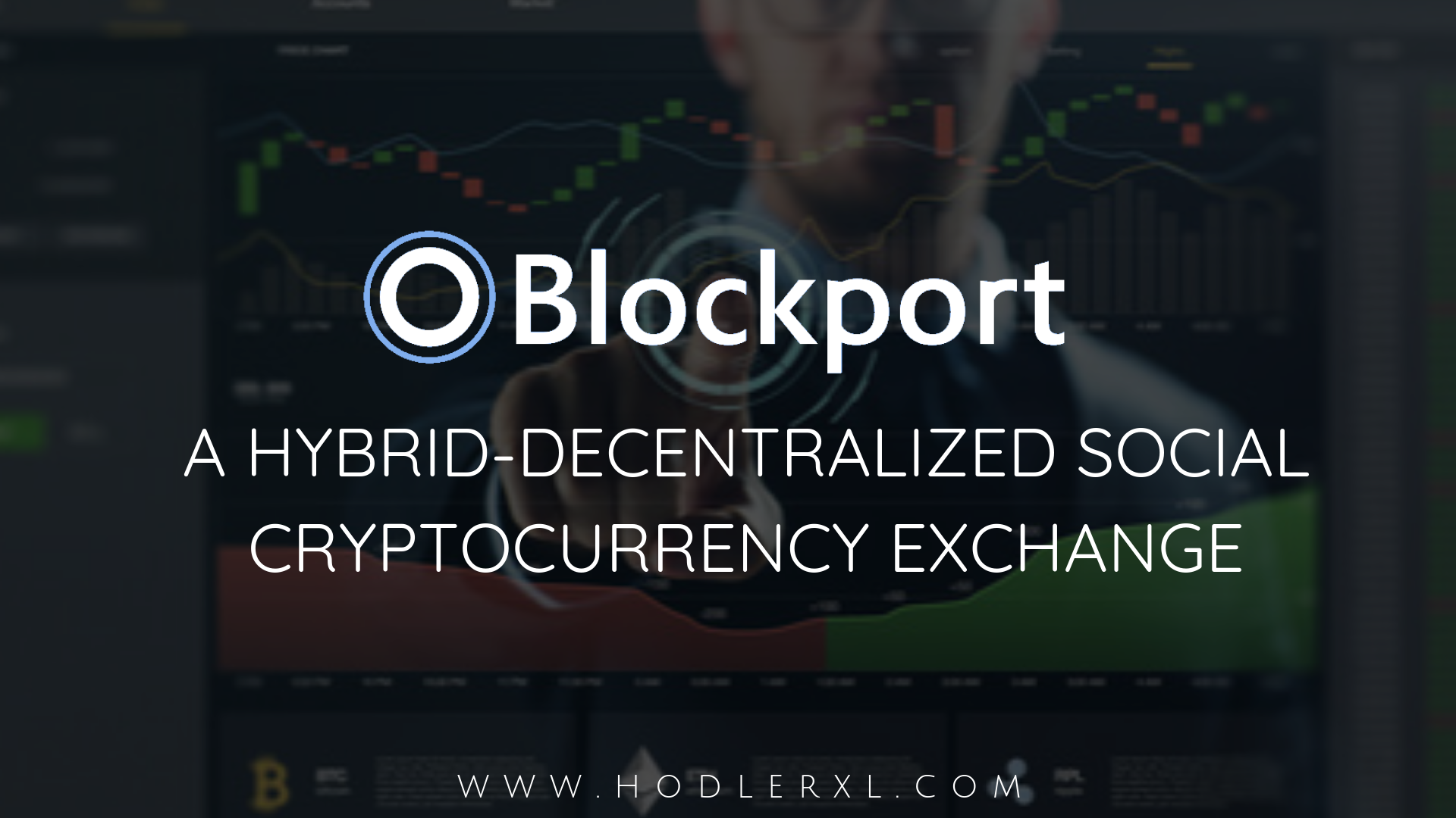 Blockport_ A hybrid-Decentralized Social Cryptocurrency Exchange