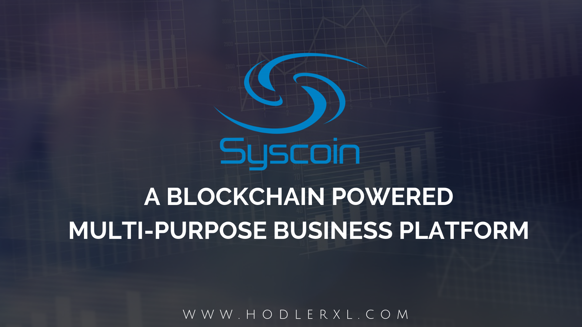 Syscoin A Blockchain Powered Multi-Purpose Business Platform