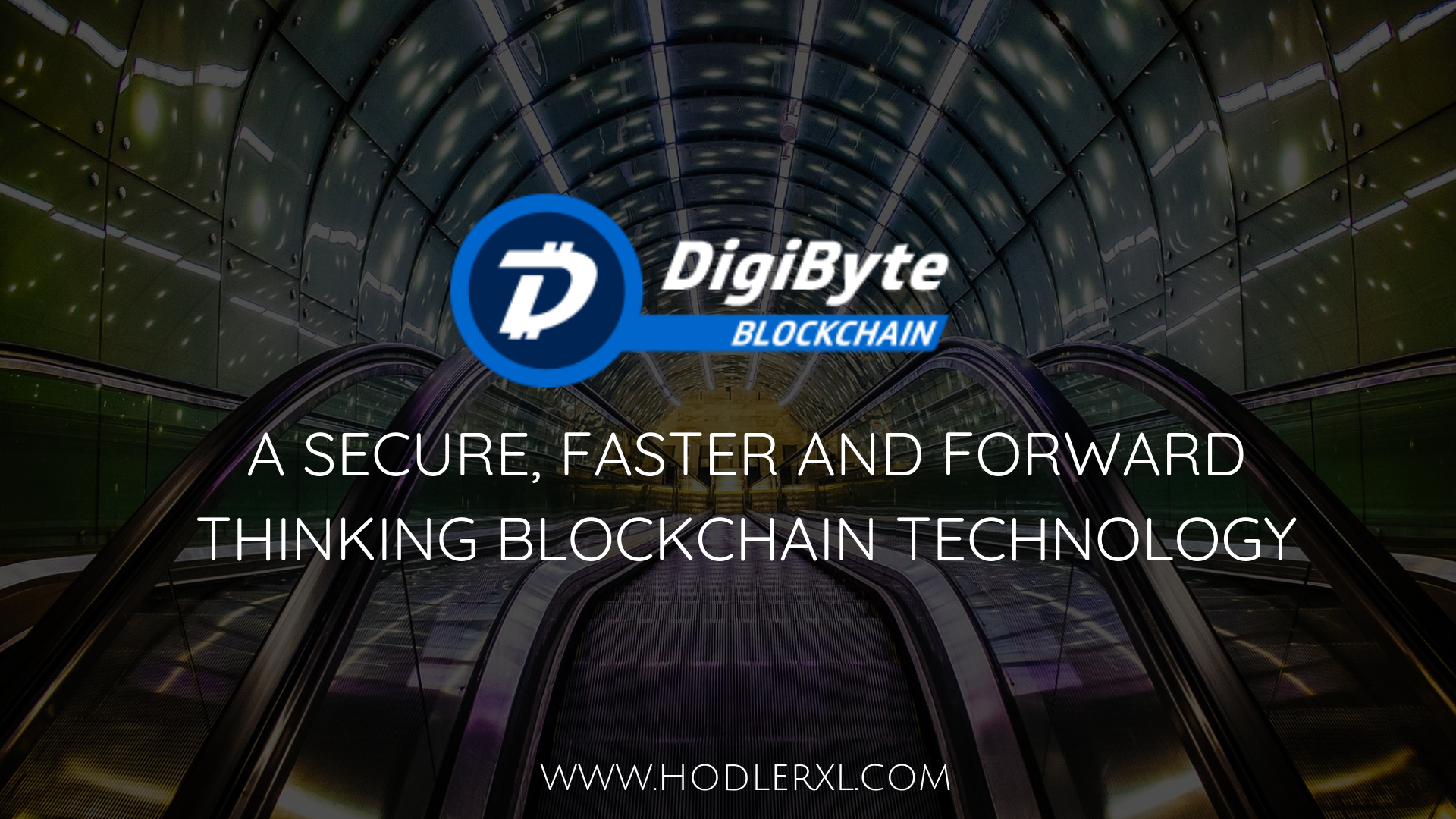 digibyte A Secure, Faster And Forward Thinking Blockchain Technology