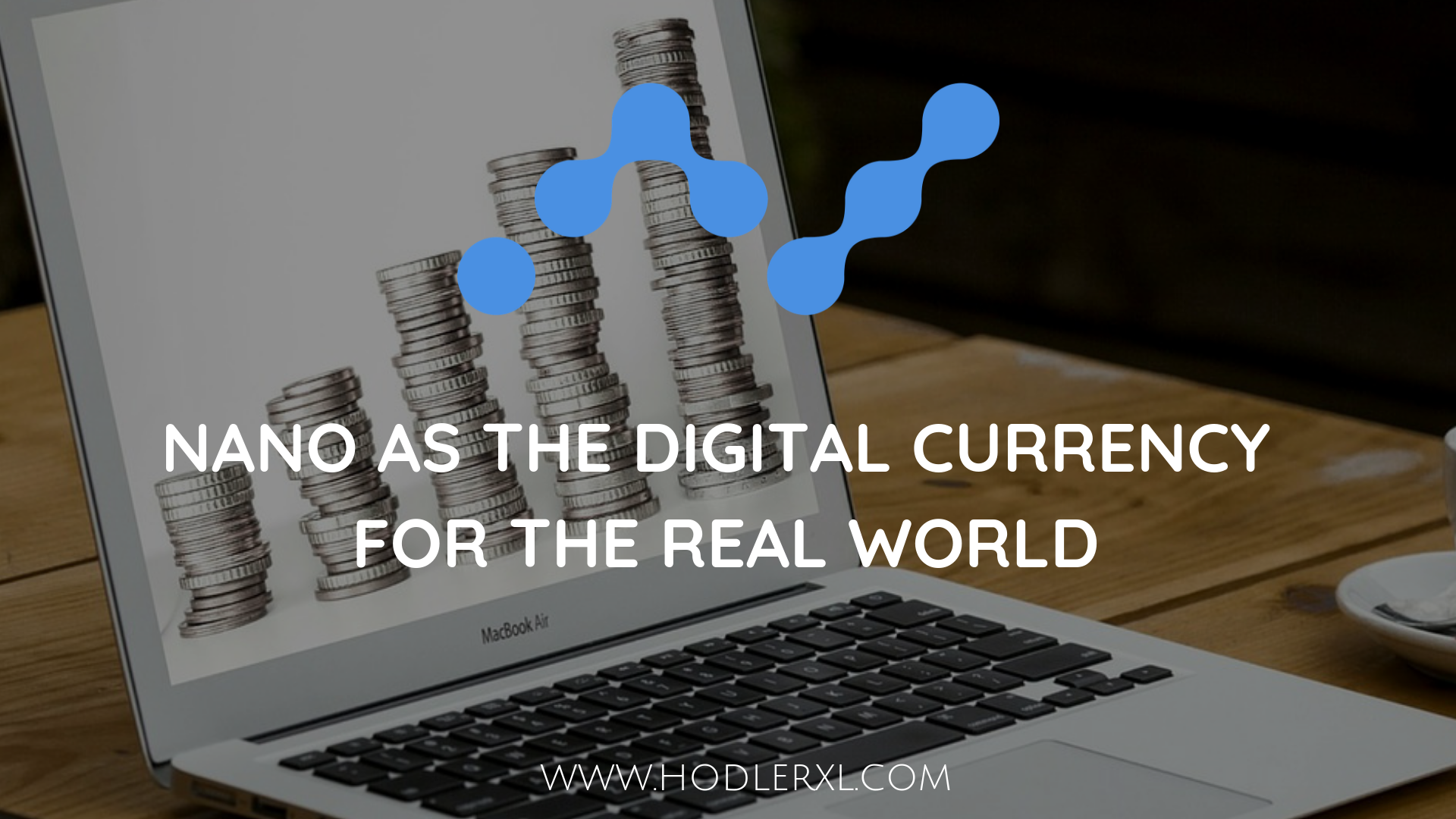 nano digital currency real world