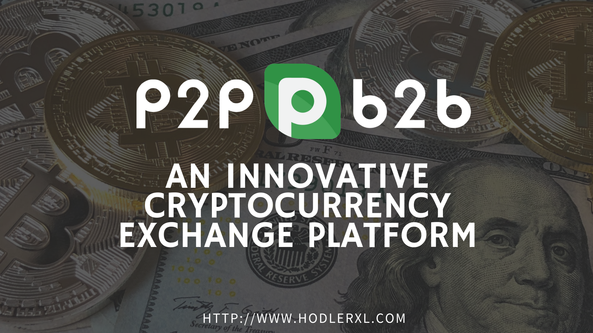 P2PB2B_ An Innovative Cryptocurrency Exchange Platform