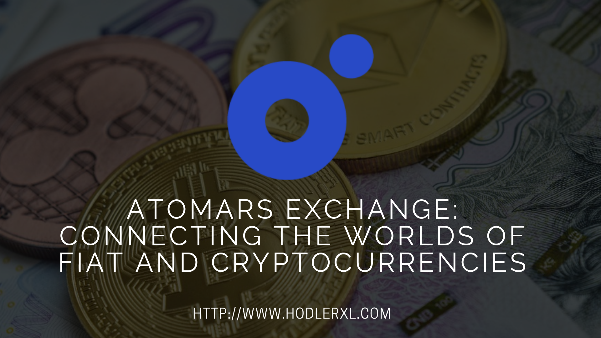 Atomars Exchange_ Connecting The Worlds Of Fiat And Cryptocurrencies