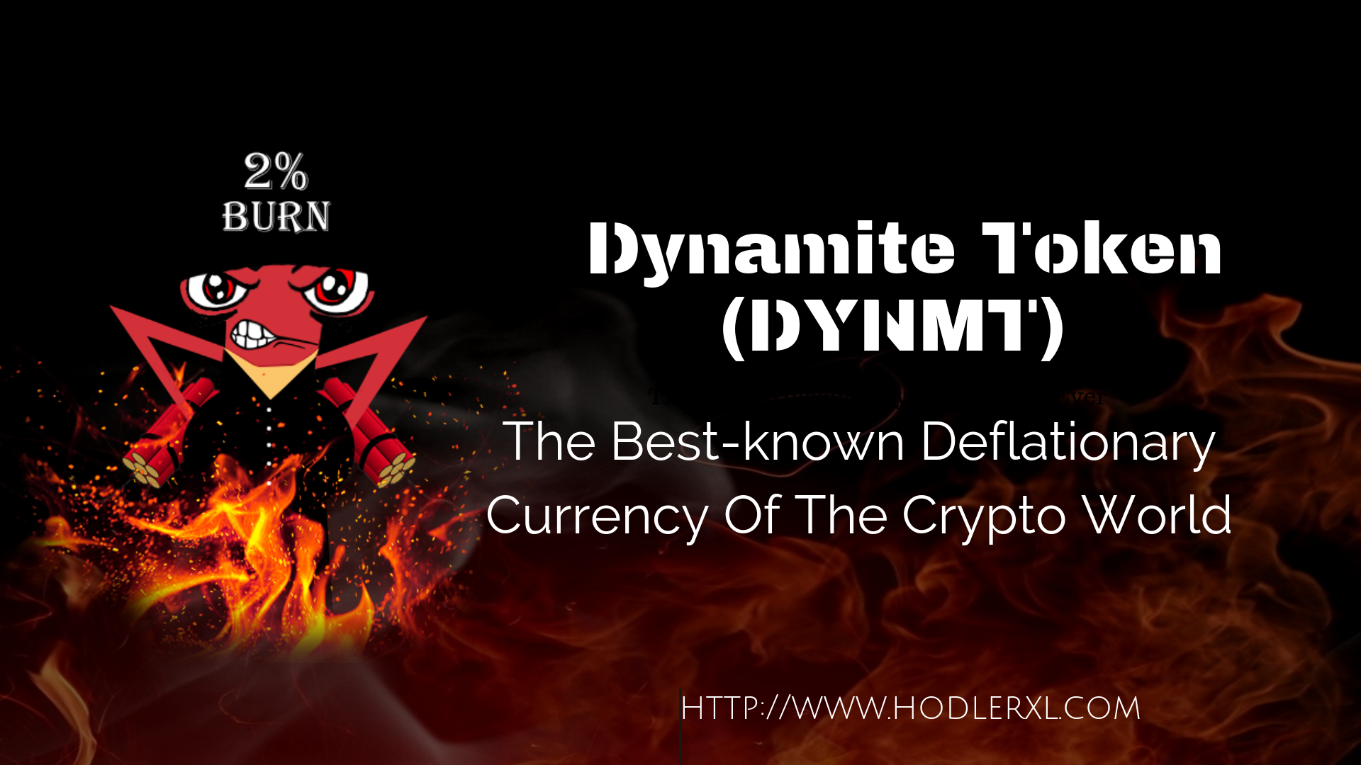 Dynamite Token (DYNMT): Crypto World's Best-known Deflationary Currency